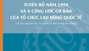 Tuyên bố 1998 và 8 công ước cơ bản của ILO